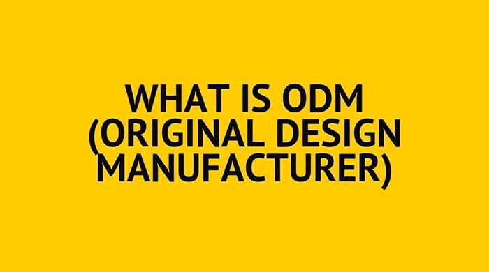 Sản xuất ODM là gì?